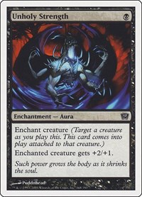 Unholy Strength, Magic: The Gathering, 9th Edition