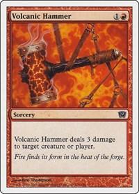 Volcanic Hammer, Magic, 9th Edition