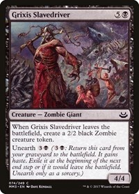 Grixis Slavedriver, Magic: The Gathering, Modern Masters 2017