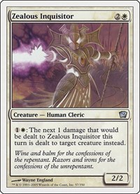 Zealous Inquisitor, Magic: The Gathering, 9th Edition