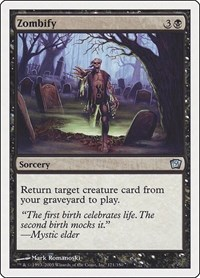 Zombify, Magic: The Gathering, 9th Edition