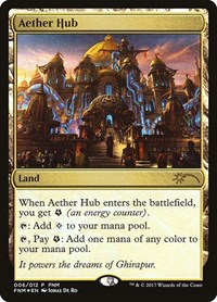 Aether Hub, Magic: The Gathering, FNM Promos