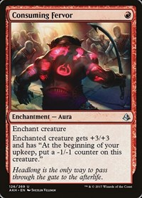 Consuming Fervor, Magic: The Gathering, Amonkhet