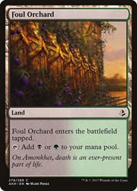 Foul Orchard, Magic: The Gathering, Amonkhet