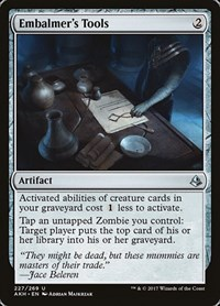 Embalmer's Tools, Magic, Amonkhet