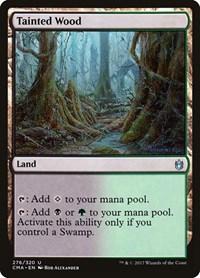 Tainted Wood, Magic: The Gathering, Commander Anthology