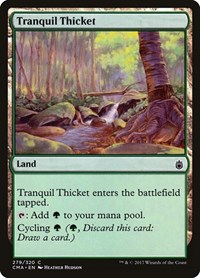 Tranquil Thicket, Magic: The Gathering, Commander Anthology