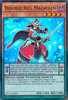 Double Iris Magician, YuGiOh, Pendulum Evolution