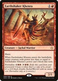 Earthshaker Khenra, Magic: The Gathering, Hour of Devastation