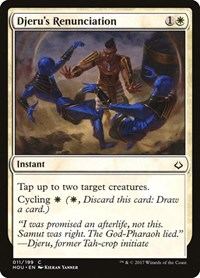 Djeru's Renunciation, Magic: The Gathering, Hour of Devastation