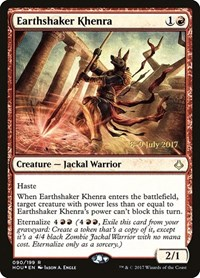 Earthshaker Khenra, Magic: The Gathering, Prerelease Cards