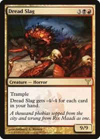 Dread Slag, Magic: The Gathering, Dissension