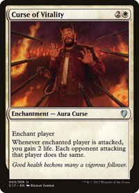 Curse of Vitality, Magic: The Gathering, Commander 2017