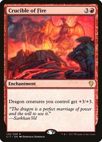 Crucible of Fire, Magic: The Gathering, Commander 2017