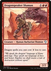 Dragonspeaker Shaman, Magic: The Gathering, Commander 2017