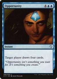 Opportunity, Magic, Commander 2017