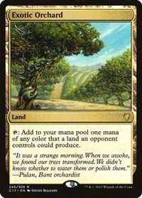 Exotic Orchard, Magic: The Gathering, Commander 2017