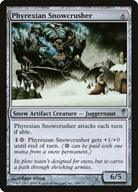 Phyrexian Snowcrusher, Magic: The Gathering, Coldsnap