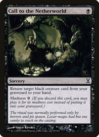 Call to the Netherworld, Magic: The Gathering, Time Spiral