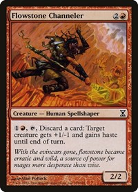 Flowstone Channeler, Magic: The Gathering, Time Spiral