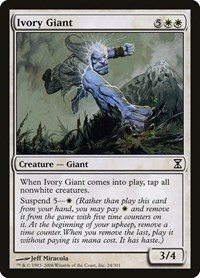 Ivory Giant, Magic: The Gathering, Time Spiral