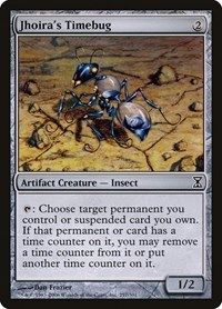 Jhoira's Timebug, Magic: The Gathering, Time Spiral