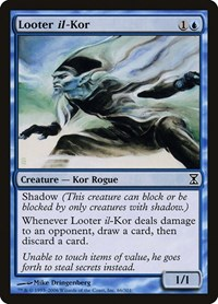 Looter il-Kor, Magic, Time Spiral