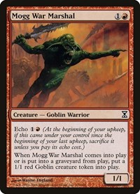 Mogg War Marshal, Magic, Time Spiral