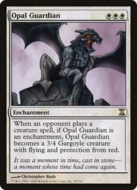 Opal Guardian, Magic: The Gathering, Time Spiral