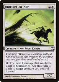 Outrider en-Kor, Magic: The Gathering, Time Spiral