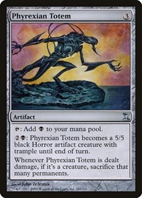 Phyrexian Totem, Magic: The Gathering, Time Spiral