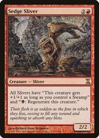 Sedge Sliver, Magic: The Gathering, Time Spiral