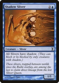 Shadow Sliver, Magic, Time Spiral