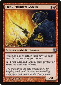 Thick-Skinned Goblin, Magic: The Gathering, Time Spiral