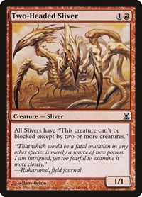 Two-Headed Sliver (Foil)