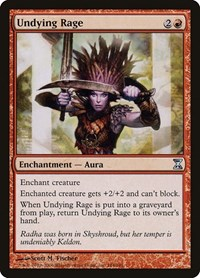 Undying Rage, Magic: The Gathering, Time Spiral