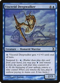 Viscerid Deepwalker, Magic: The Gathering, Time Spiral