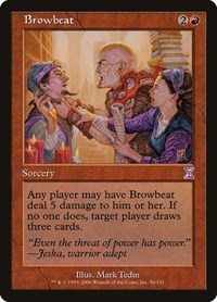 Browbeat, Magic: The Gathering, Timeshifted