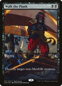 Walk the Plank, Magic: The Gathering, Open House Promos