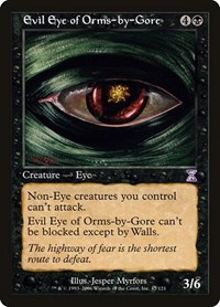 Evil Eye of Orms-by-Gore, Magic, Timeshifted