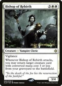 Bishop of Rebirth, Magic, Prerelease Cards