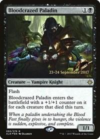 Bloodcrazed Paladin, Magic: The Gathering, Prerelease Cards
