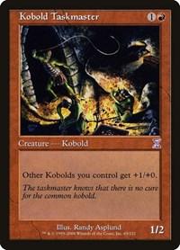 Kobold Taskmaster, Magic: The Gathering, Timeshifted