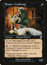 Shadow Guildmage, Magic: The Gathering, Timeshifted