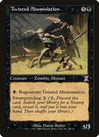 Twisted Abomination, Magic: The Gathering, Timeshifted