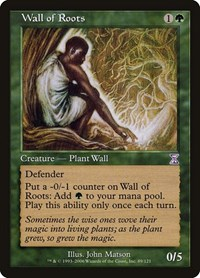 Wall of Roots, Magic, Timeshifted