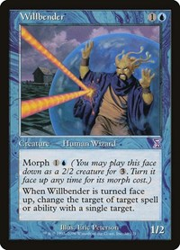 Willbender, Magic: The Gathering, Timeshifted