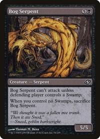 Bog Serpent, Magic: The Gathering, Planar Chaos