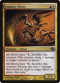 Cautery Sliver, Magic: The Gathering, Planar Chaos