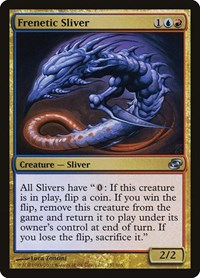 Frenetic Sliver (Foil)
